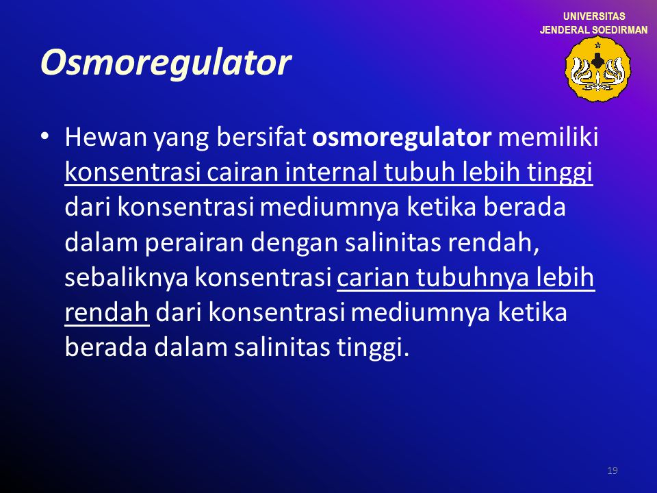 UNIVERSITAS JENDERAL SOEDIRMAN. Osmoregulator.