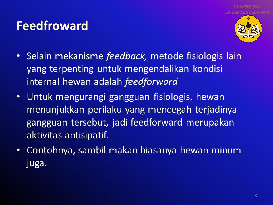 UNIVERSITAS JENDERAL SOEDIRMAN. Feedfroward.