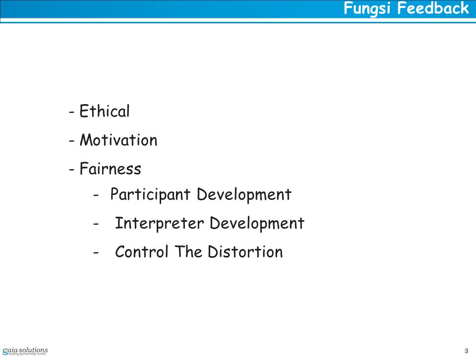 Fungsi Feedback Ethical. Motivation. Fairness. Participant Development. Interpreter Development.