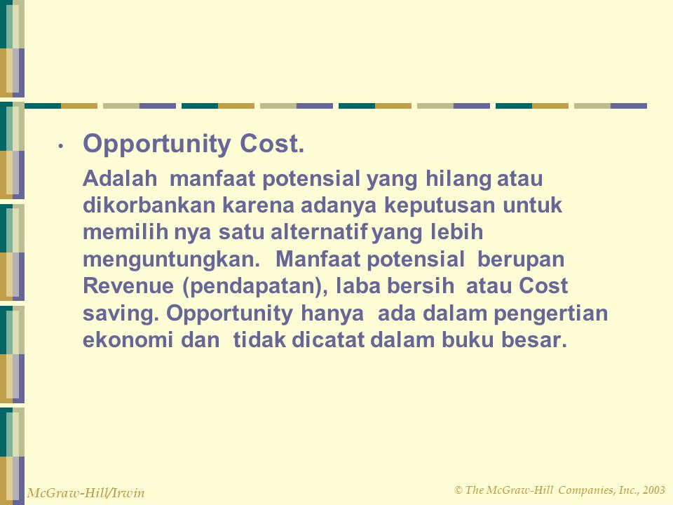 Opportunity Cost.
