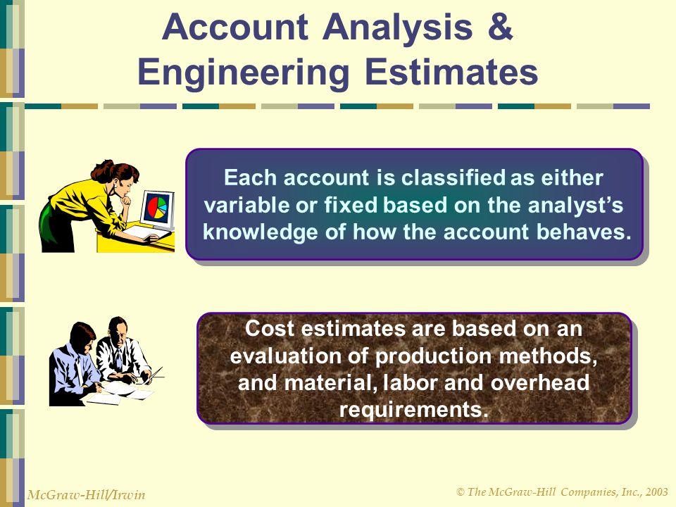 Account Analysis & Engineering Estimates