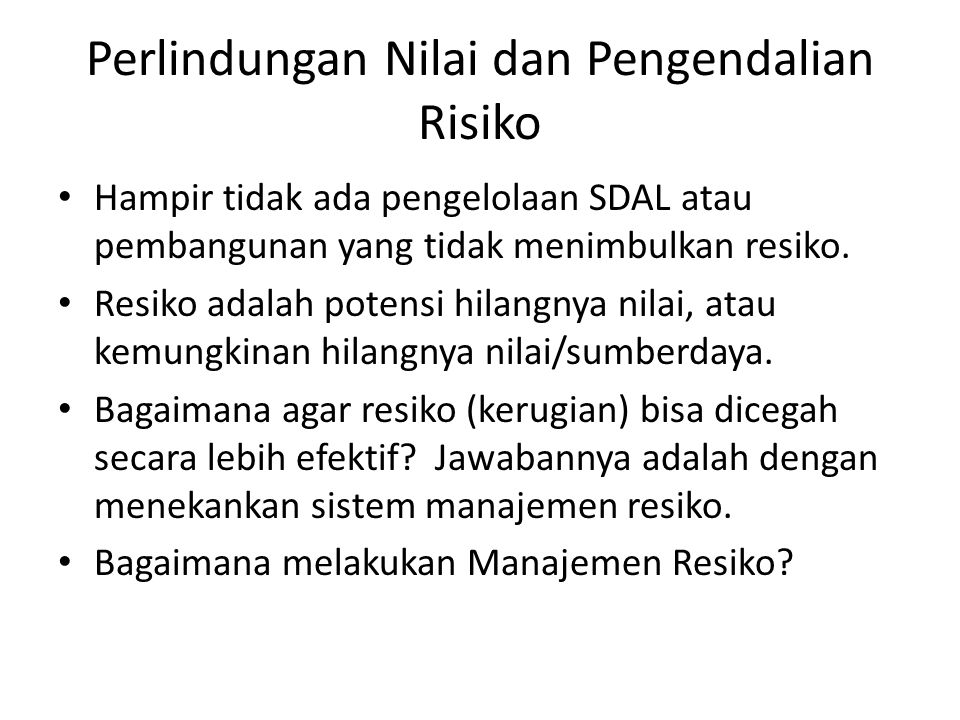 Perlindungan Nilai dan Pengendalian Risiko