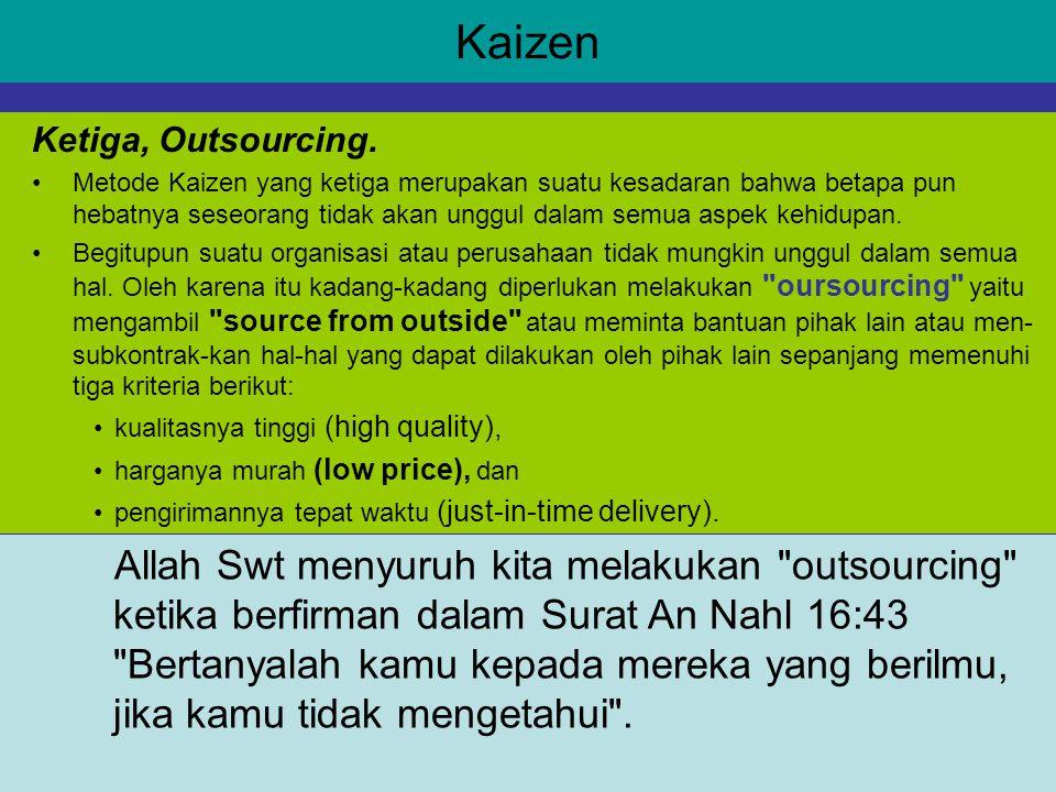 Kaizen Ketiga, Outsourcing.