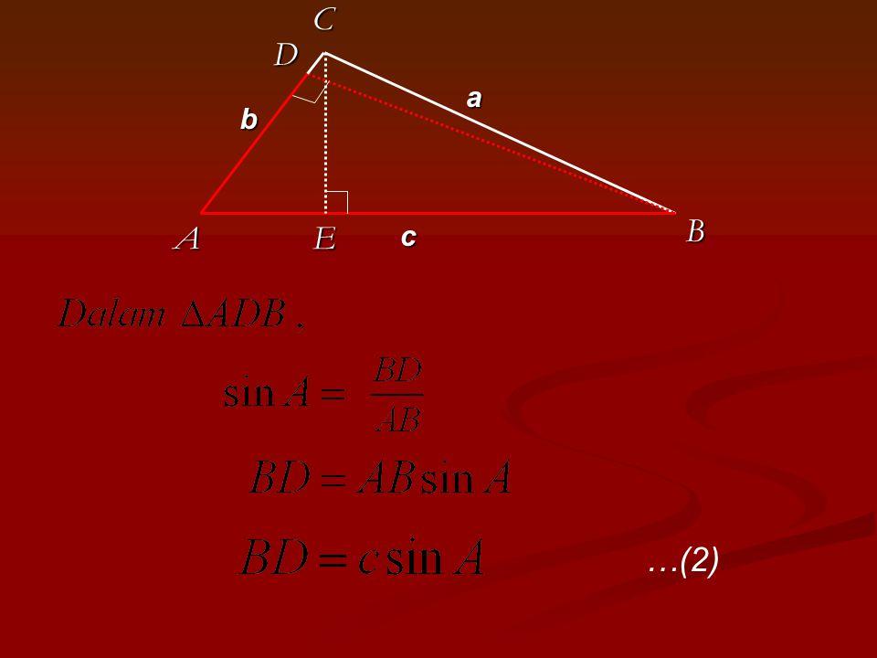 C D a b B A E c …(2)