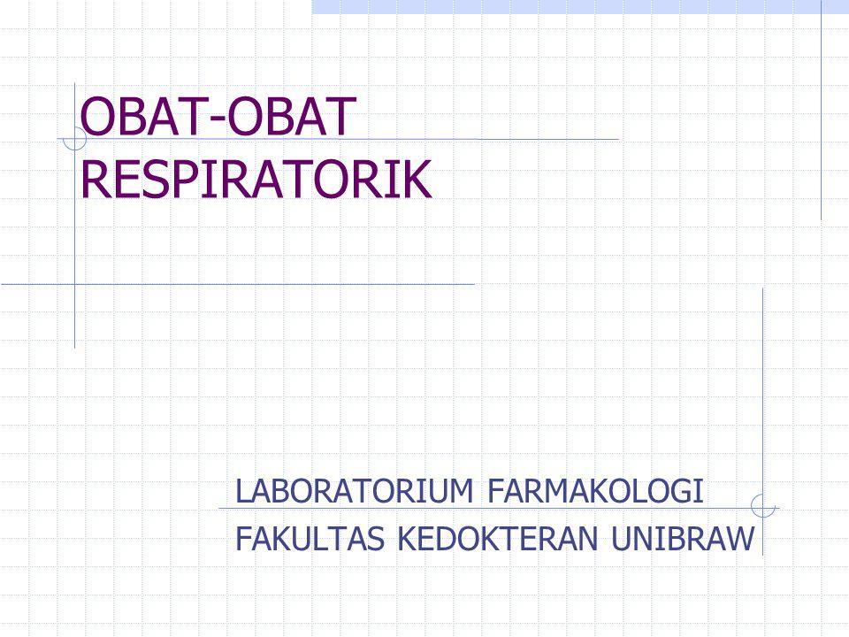 OBAT-OBAT RESPIRATORIK