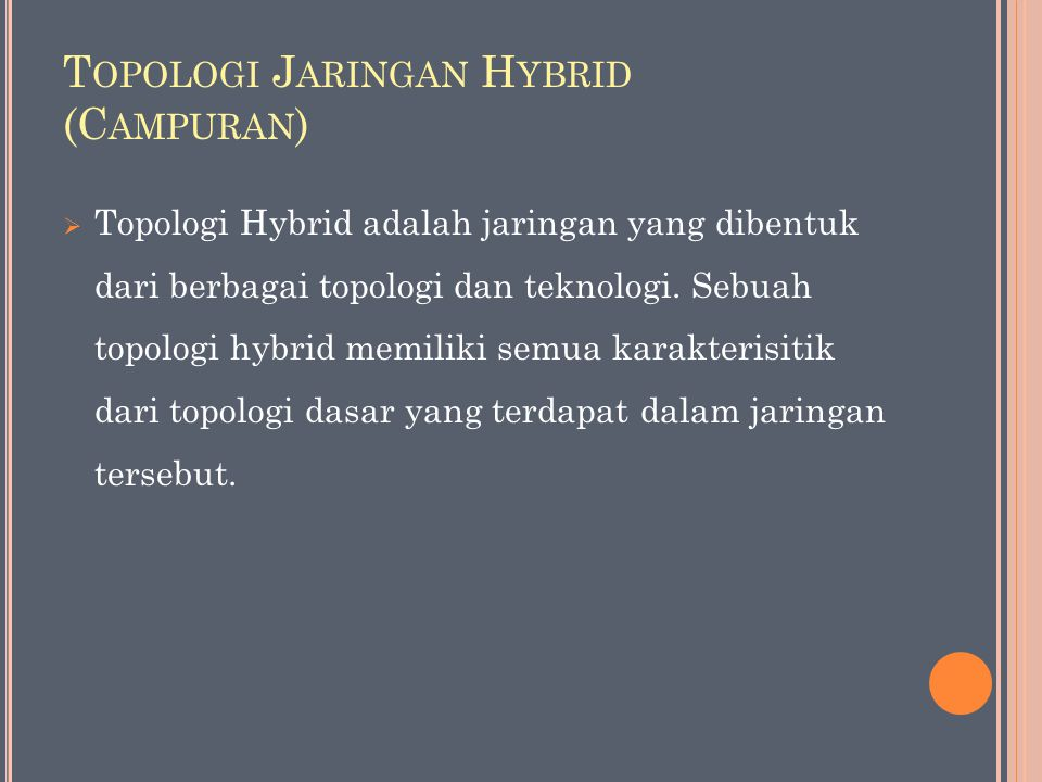 Topologi Jaringan Hybrid (Campuran)