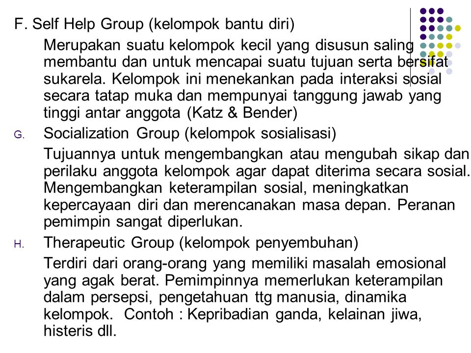 F. Self Help Group (kelompok bantu diri)