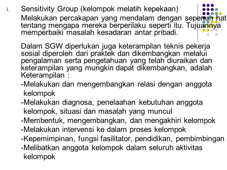 Sensitivity Group (kelompok melatih kepekaan)