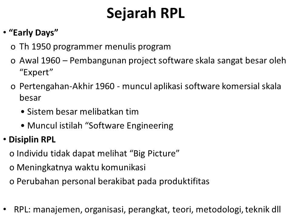 Sejarah RPL Early Days o Th 1950 programmer menulis program