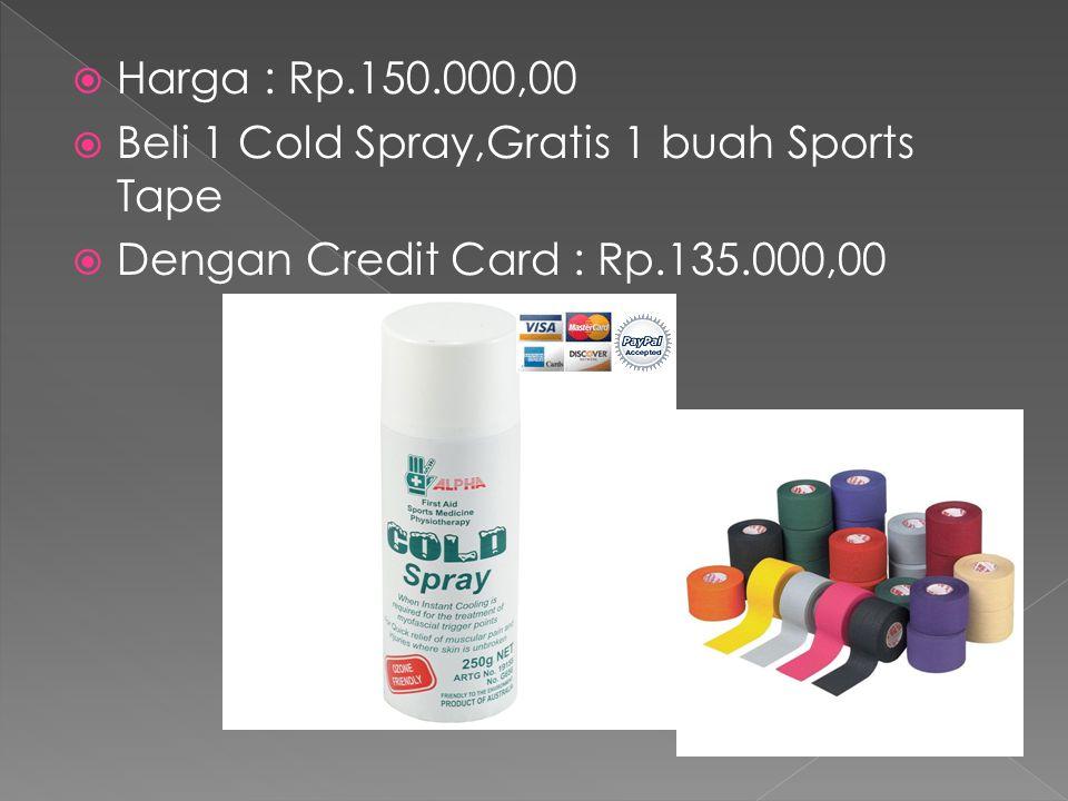 Harga : Rp.150.000,00 Beli 1 Cold Spray,Gratis 1 buah Sports Tape.