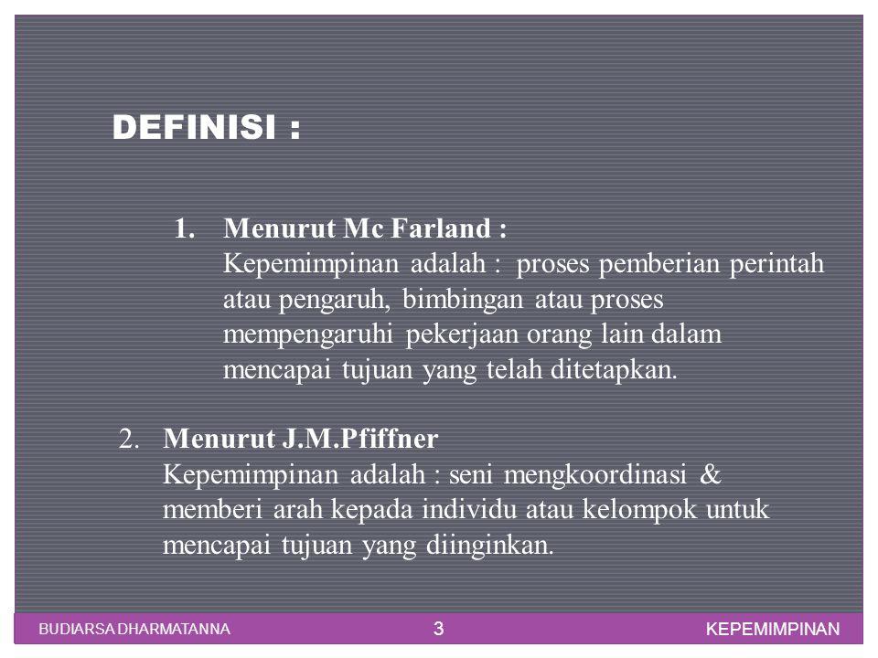 DEFINISI : Menurut Mc Farland :