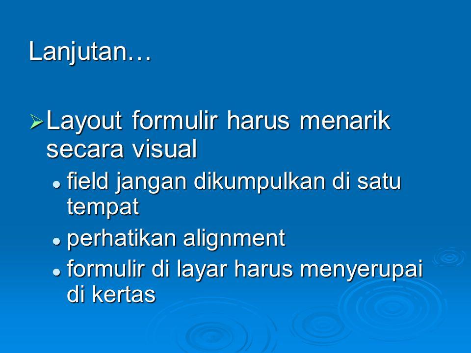 Layout formulir harus menarik secara visual