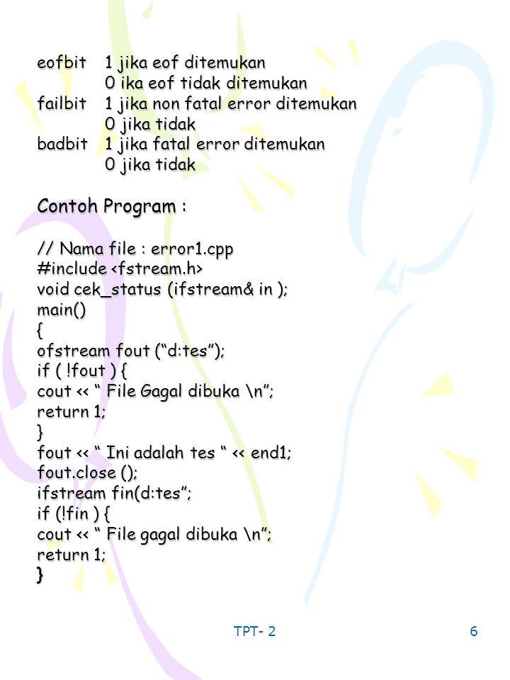 Contoh Program : eofbit 1 jika eof ditemukan 0 ika eof tidak ditemukan