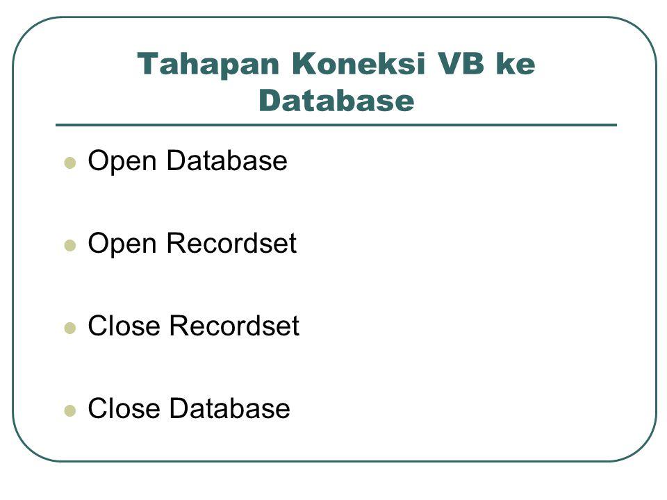 Tahapan Koneksi VB ke Database