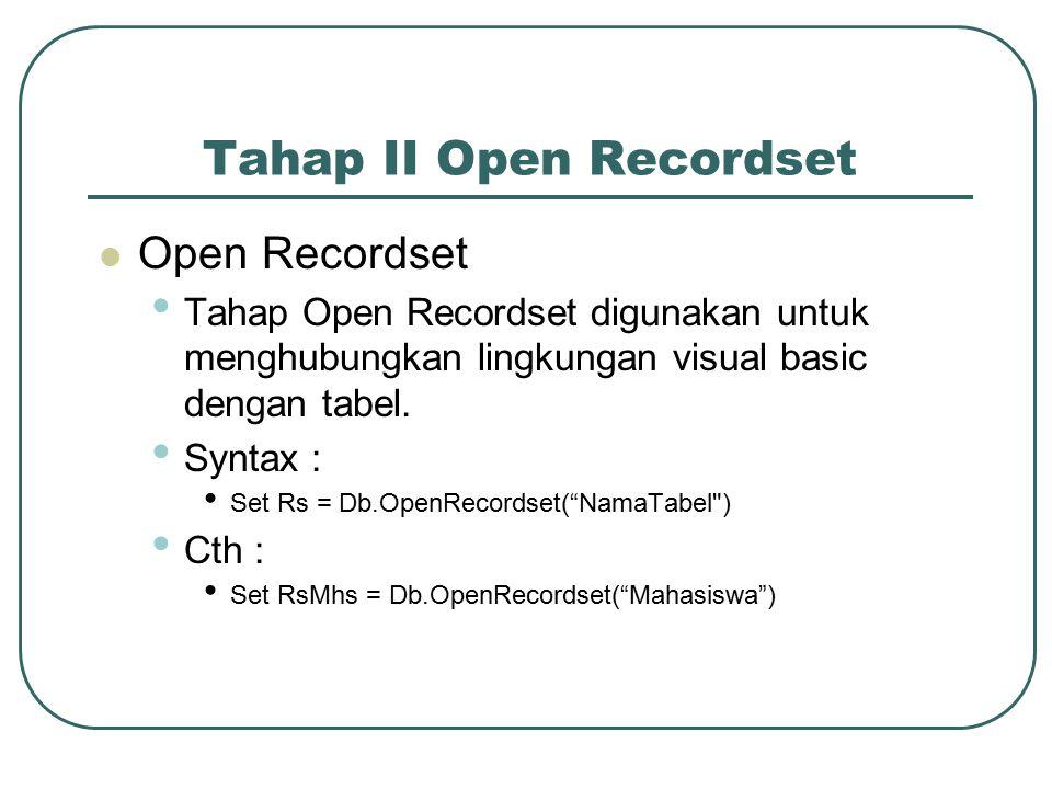Tahap II Open Recordset