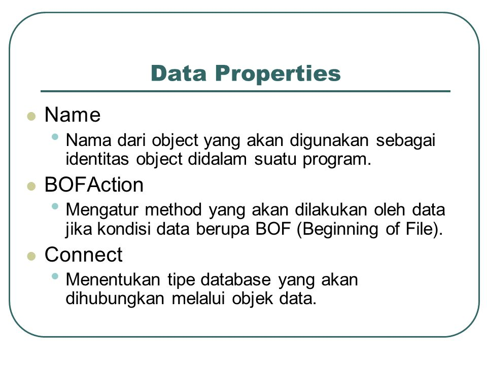 Data Properties Name BOFAction Connect