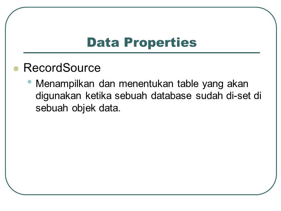 Data Properties RecordSource