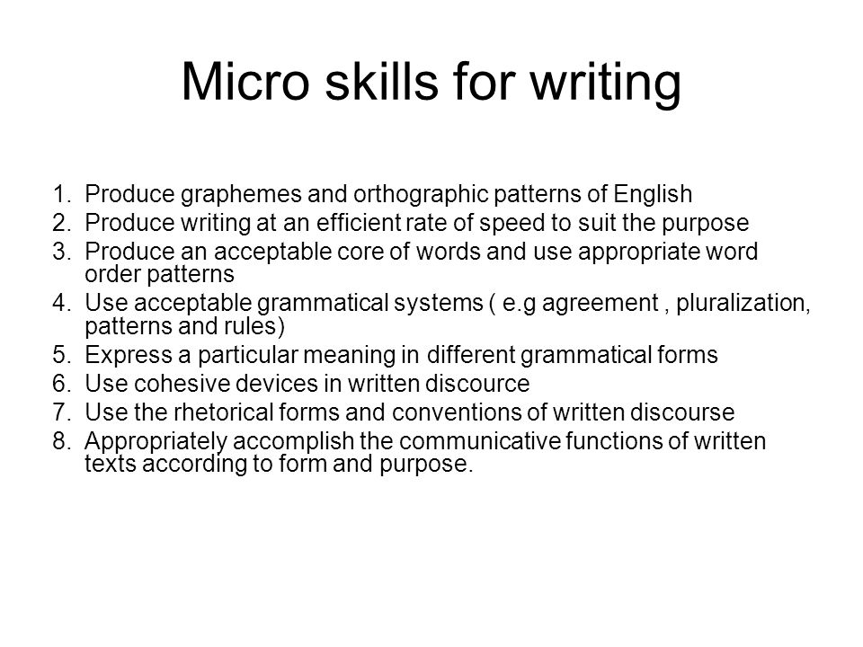 Micro skills for writing