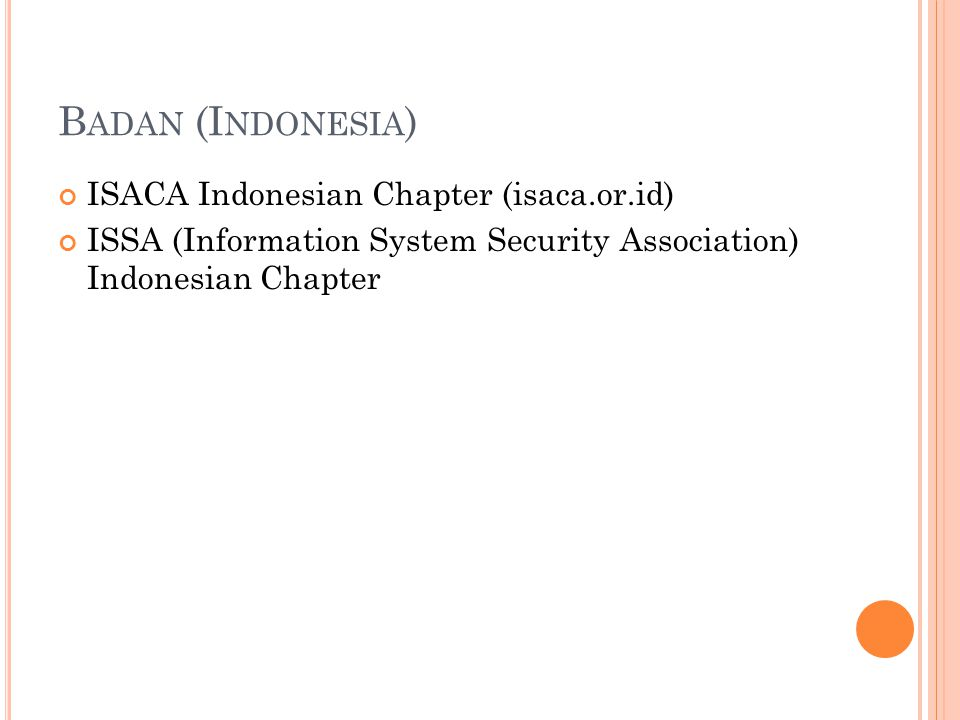 Badan (Indonesia) ISACA Indonesian Chapter (isaca.or.id)