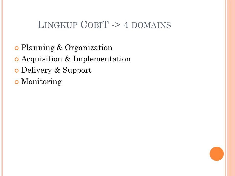Lingkup CobiT -> 4 domains