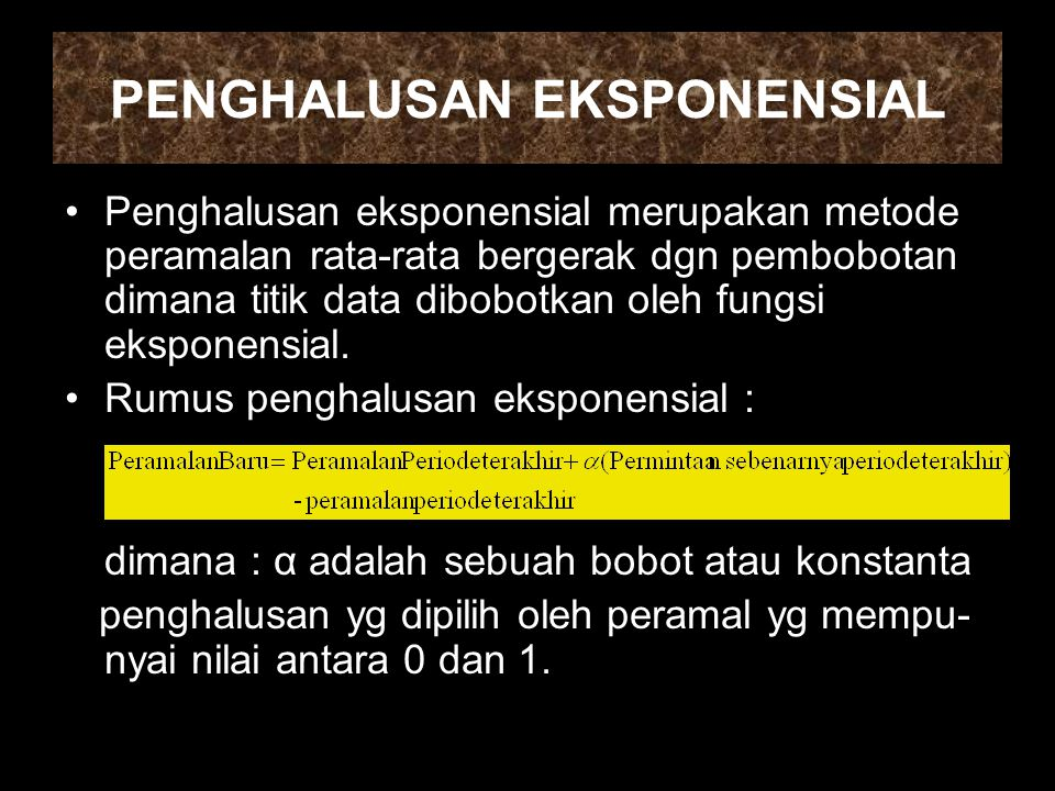 PENGHALUSAN EKSPONENSIAL