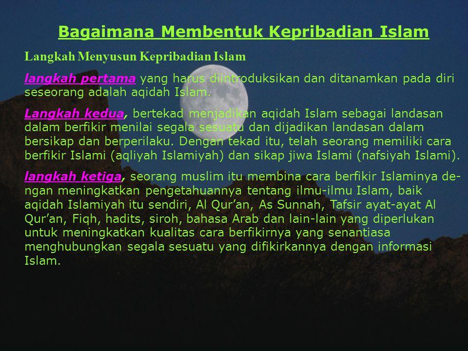 Bagaimana Membentuk Kepribadian Islam