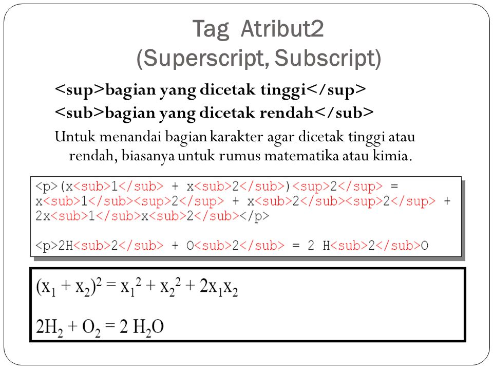 Tag Atribut2 (Superscript, Subscript)