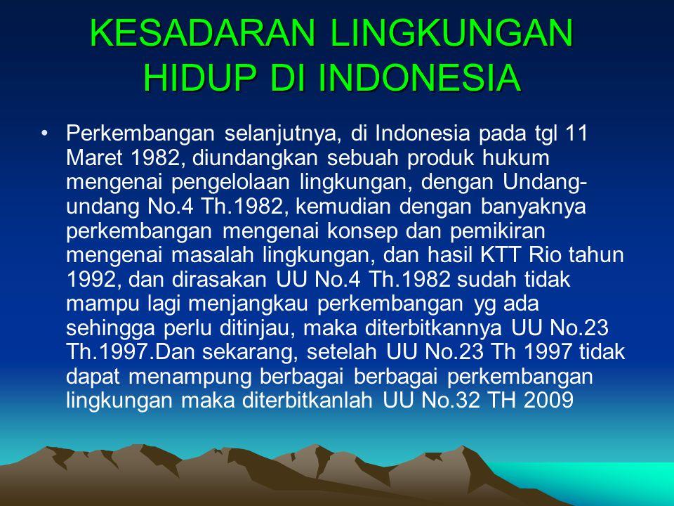 KESADARAN LINGKUNGAN HIDUP DI INDONESIA