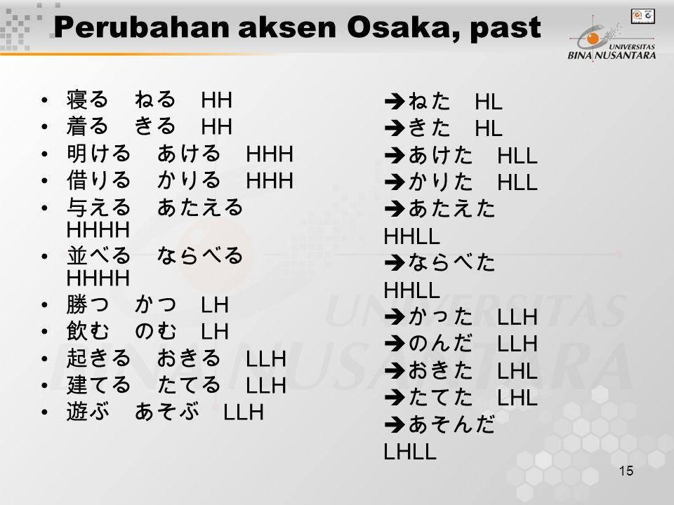 Perubahan aksen Osaka, past