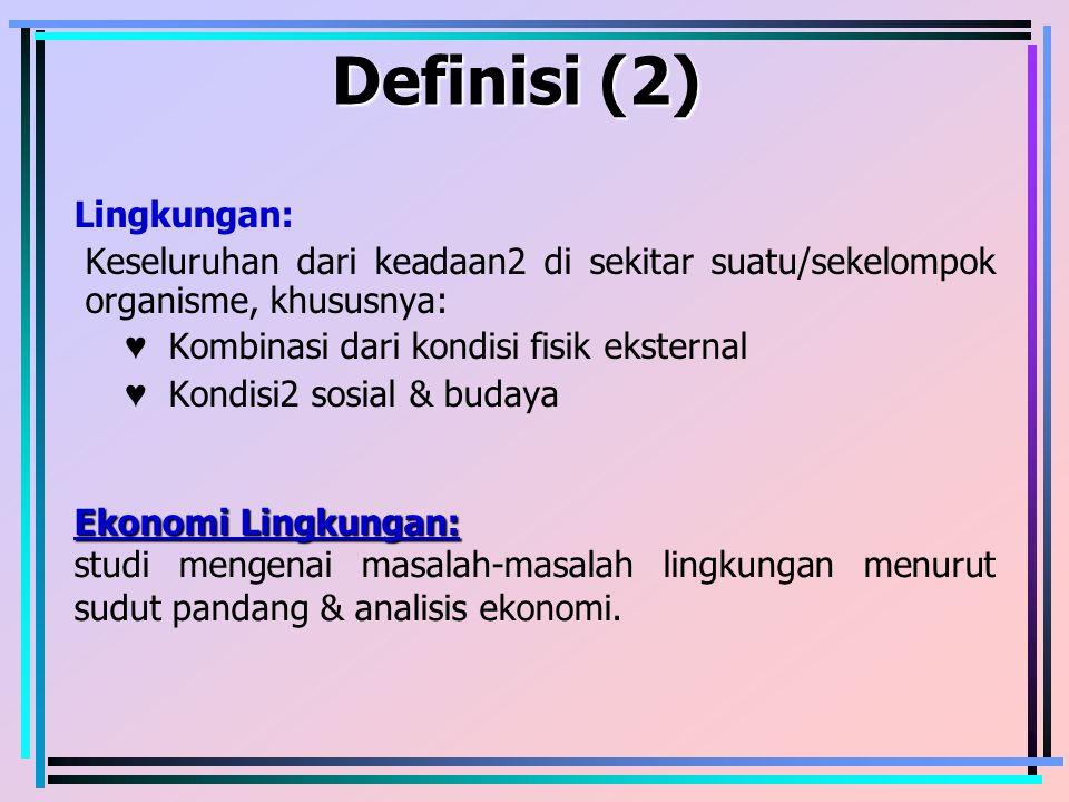 Definisi (2) Lingkungan: