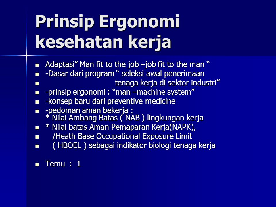 Prinsip Ergonomi kesehatan kerja