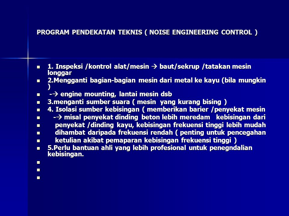 PROGRAM PENDEKATAN TEKNIS ( NOISE ENGINEERING CONTROL )