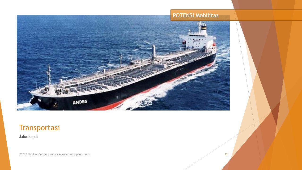 Transportasi POTENSI Mobilitas Jalur kapal
