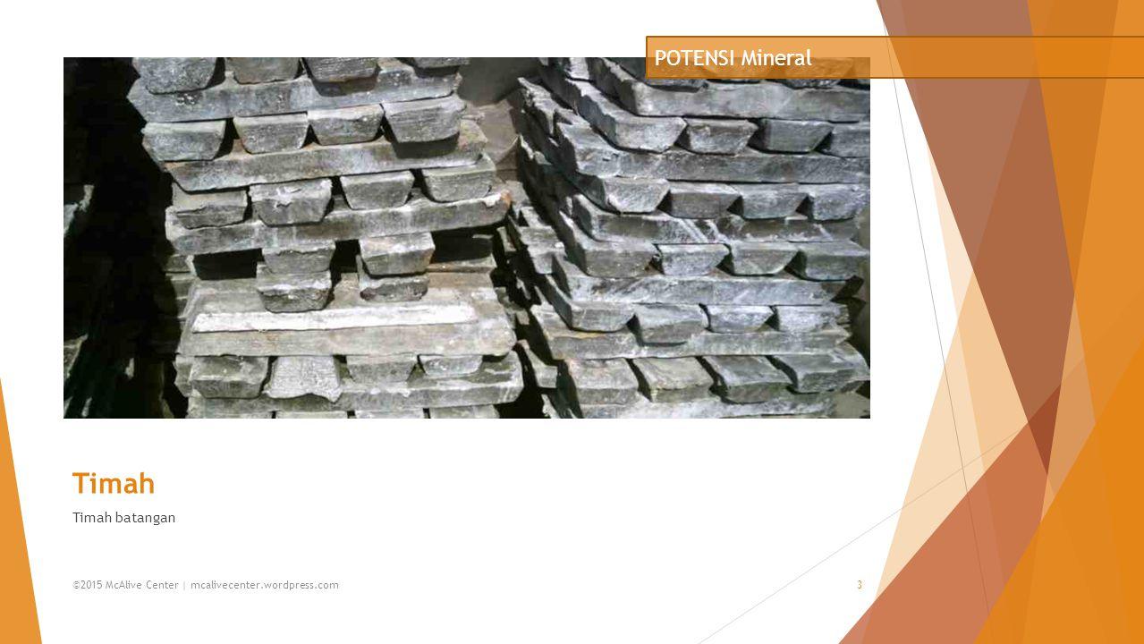 Timah POTENSI Mineral Timah batangan mcalivecenter.wordpress.com