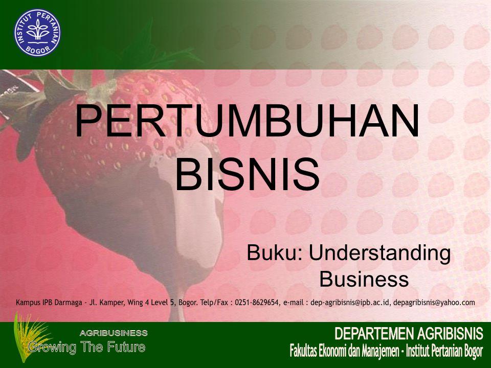 PERTUMBUHAN BISNIS. Buku: Understanding. Business.