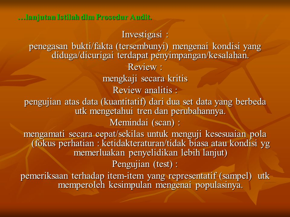 …lanjutan Istilah dlm Prosedur Audit.