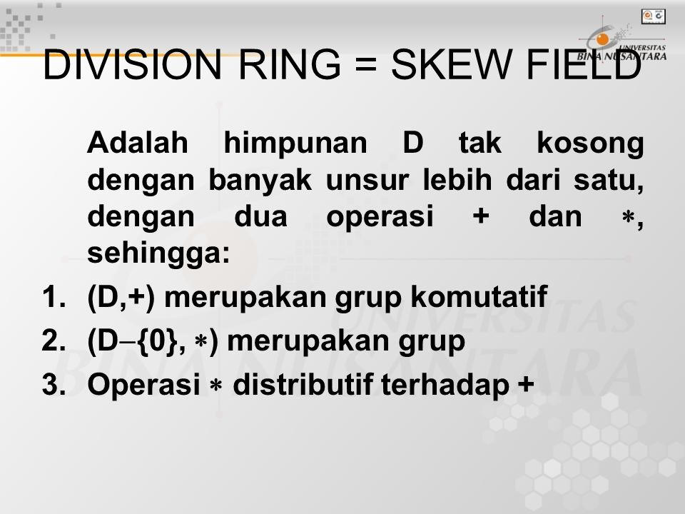 DIVISION RING = SKEW FIELD