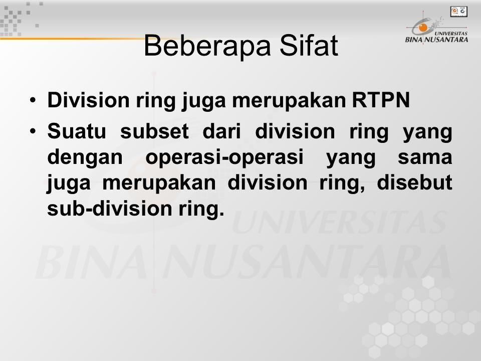 Beberapa Sifat Division ring juga merupakan RTPN