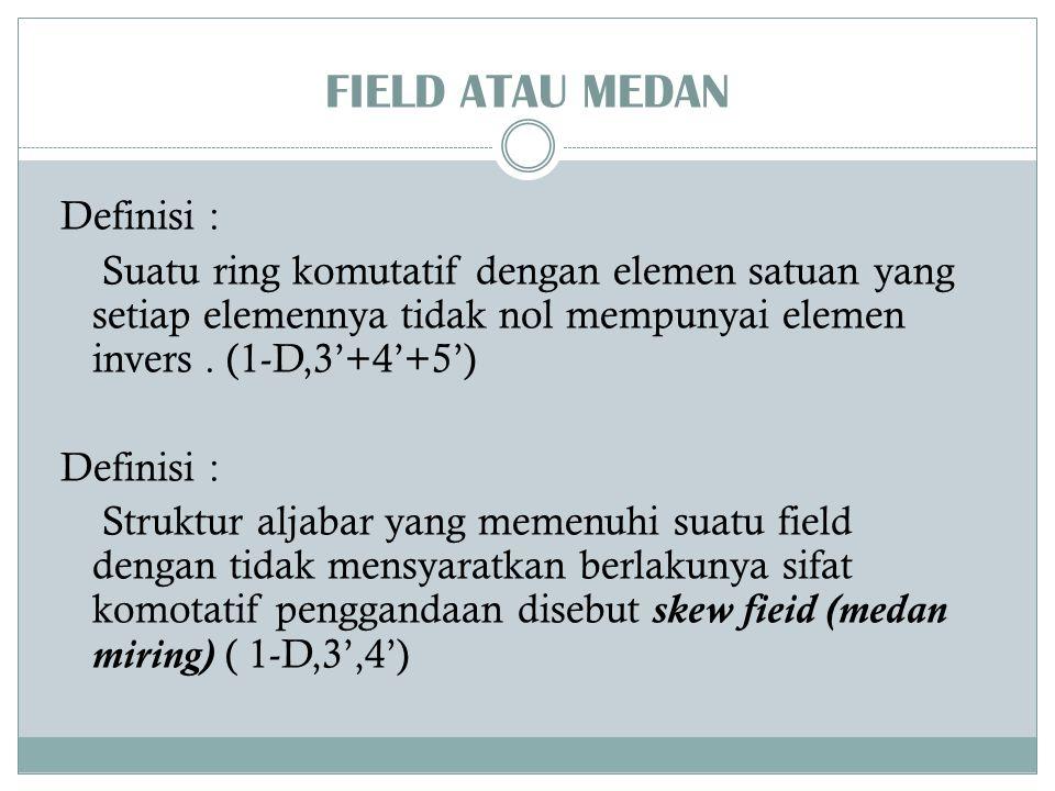 FIELD ATAU MEDAN