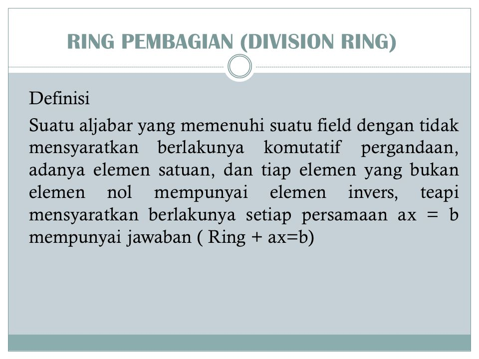 RING PEMBAGIAN (DIVISION RING)