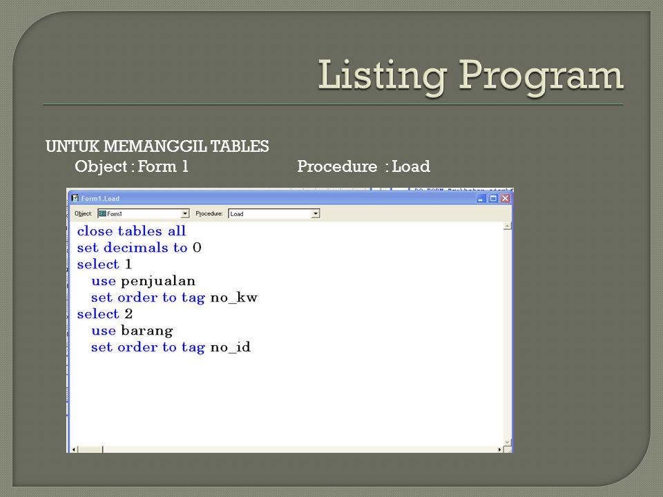 Listing Program UNTUK MEMANGGIL TABLES