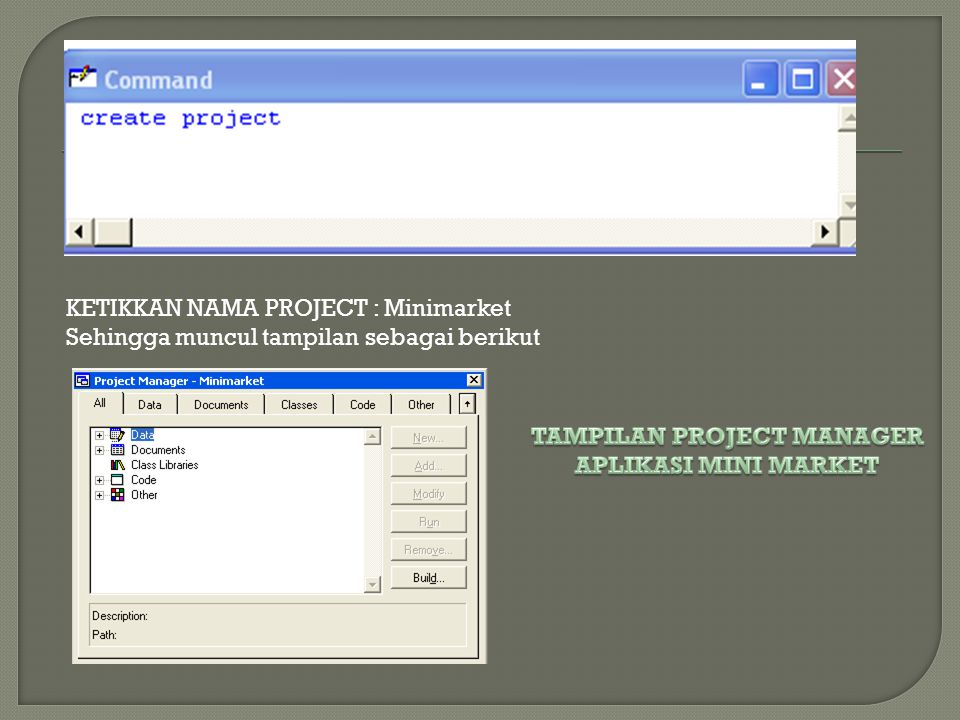 TAMPILAN PROJECT MANAGER
