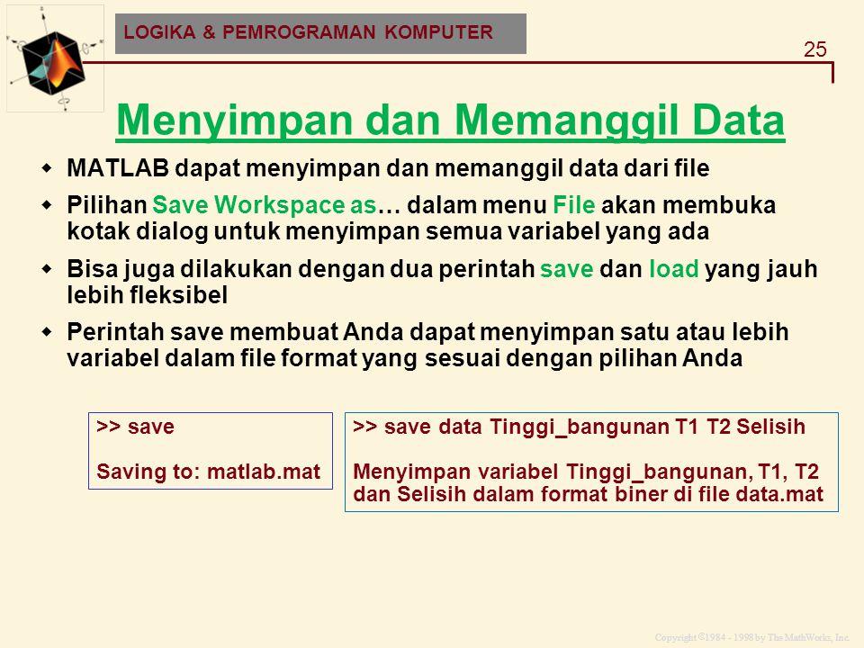 Menyimpan dan Memanggil Data