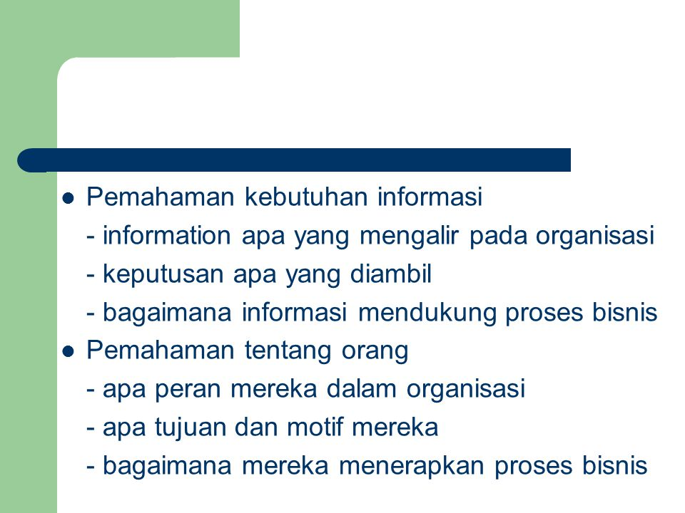 Pemahaman kebutuhan informasi