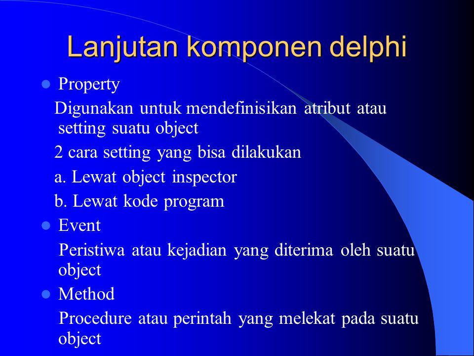 Lanjutan komponen delphi