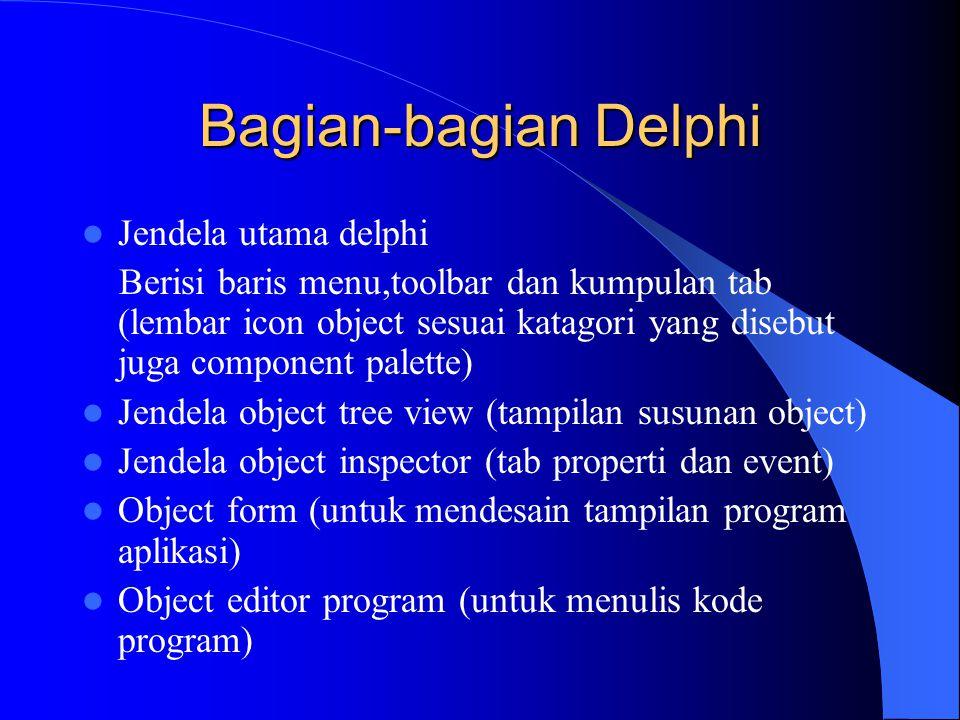 Bagian-bagian Delphi Jendela utama delphi