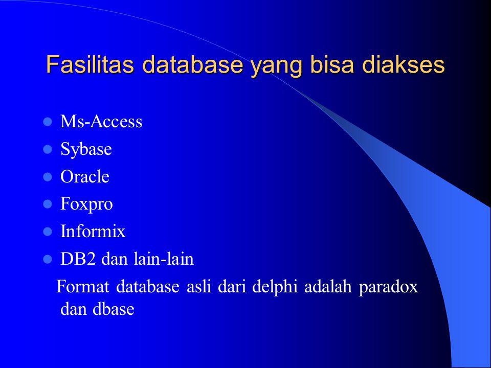 Fasilitas database yang bisa diakses