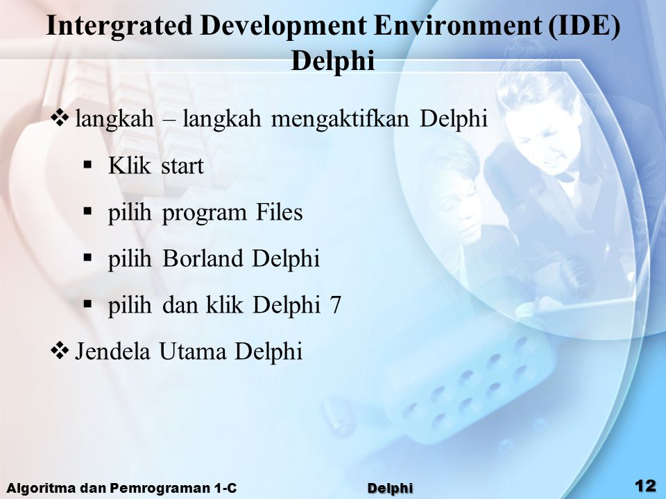 Intergrated Development Environment (IDE) Delphi