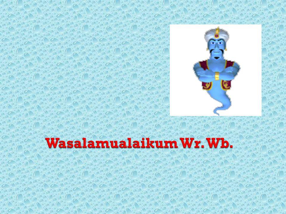 Wasalamualaikum Wr. Wb.
