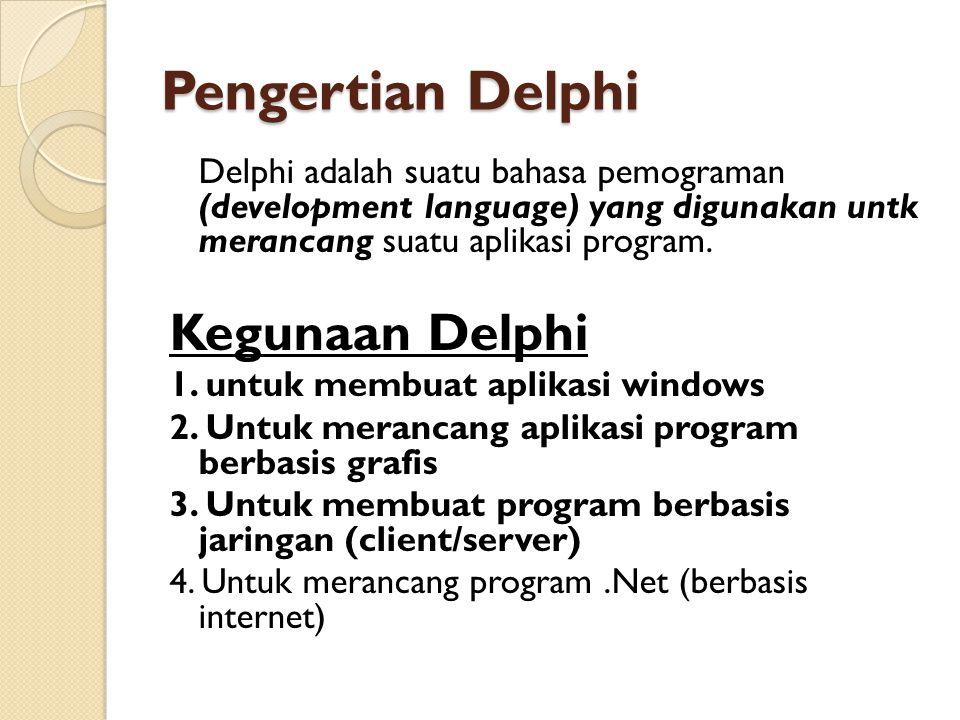 Pengertian Delphi Kegunaan Delphi